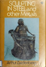 Cover of: Sculpting in Steel and Other Metals