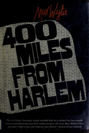 Cover of: 400 miles from Harlem | Max Wylie