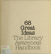 Cover of: 68 great ideas, the library awareness handbook by editor, Peggy Barber ; review committee, Melvin George, Loretta O'Brien, Esther Perica.