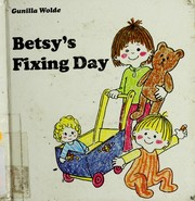Cover of: Betsy's fixing day