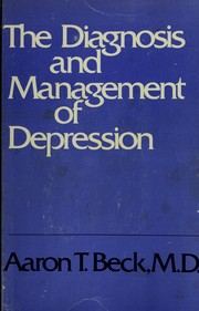 Cover of: The diagnosis and management of depression