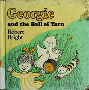 Cover of: Georgie and the ball of yarn