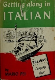 Cover of: Getting along in Italian: a Holiday magazine language book