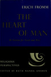 Cover of: The heart of man, its genius for good and evil
