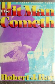 Cover of: The hit man cometh | Robert J. Ray
