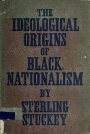 Cover of: The ideological origins of Black nationalism