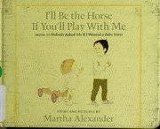 Cover of: I'll be the horse if you'll play with me