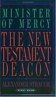 Cover of: The New Testament Deacon (Study Guide) | Alexander Strauch