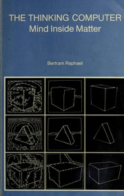 Cover of: The thinking computer | Bertram Raphael