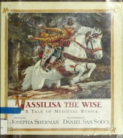 Cover of: Vassilisa the wise: a tale of medieval Russia