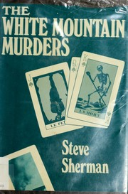 Cover of: The White Mountain murders