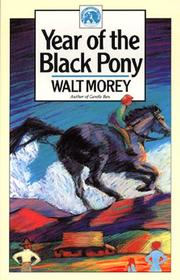 Cover of: Year of the Black Pony (Walter Morey Adventure Library)