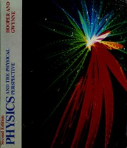 Cover of: Physics and the physical perspective | Henry O. Hooper