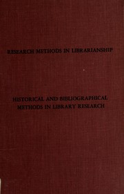 Cover of: Research methods in librarianship | Conference on Historical and Bibliographical Methods in Library Research Urbana, Ill. 1970.