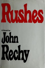 Cover of: Rushes | John Rechy