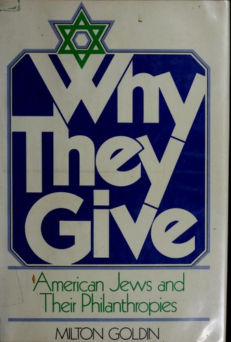 Why they give by Milton Goldin