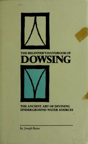 Cover of: The beginner's handbook of dowsing