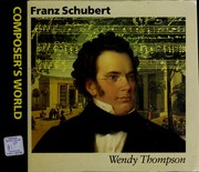 Cover of: Franz Schubert | Wendy Thompson