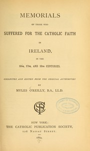 Cover of: Memorials of those who suffered for the Catholic faith in Ireland. ...