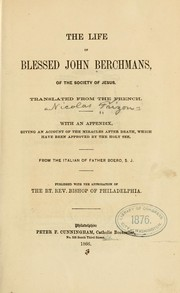 Cover of: The life of Blessed John Berchmans | Nicolas Frizon