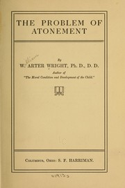 Cover of: The problem of atonement | William Arter Wright