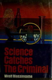 Cover of: Science catches the criminal
