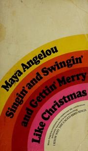 Singin' and swingin' and gettin' merry like Christmas