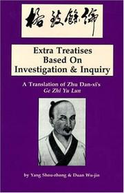 Cover of: Extra treatises based on investigation & inquiry | Chen-heng Chu