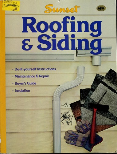 Do-it-yourself roofing & siding by Foster, Lee