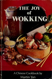 Cover of: The joy of wokking | Martin Yan