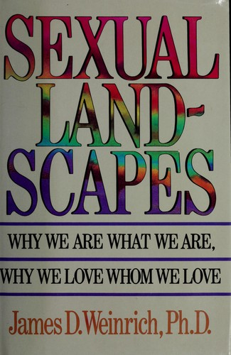Sexual landscapes by James D. Weinrich