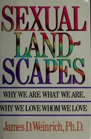 Cover of: Sexual landscapes | James D. Weinrich
