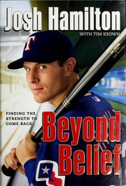 Beyond belief by Josh Hamilton