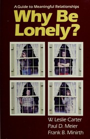 Cover of: Why be lonely?