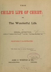 Cover of: The child's life of Christ ...