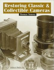 Cover of: Restoring classic & collectible cameras
