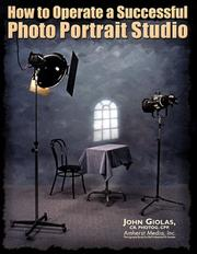 Cover of: How to operate a successful photo portrait studio | John Giolas