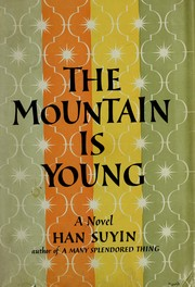 Cover of: The mountain is young