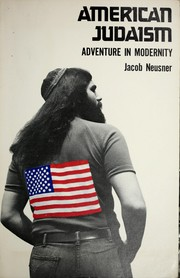 Cover of: American Judaism, adventure in modernity: an anthological essay