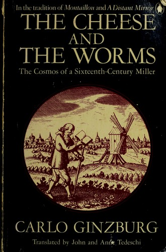 the cheese and the worms His most famous work, the cheese and the worms, recounts the story of a 16th  century miller who was tried twice by the inquisition and.