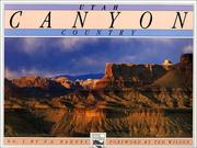 Cover of: Utah Canyon Country (Utah Geographic Series Inc) (Utah Geographic Series Inc)