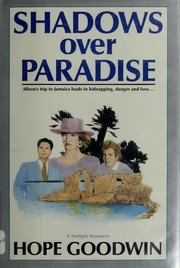 Cover of: Shadows over paradise | Hope Goodwin