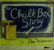 Cover of: The chalk box story