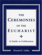 The ceremonies of the Eucharist