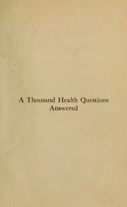 Cover of: A thousand health questions answered