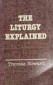 Cover of: The liturgy explained