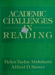 Cover of: Academic challenges in reading by Helen Taylor Abdulaziz