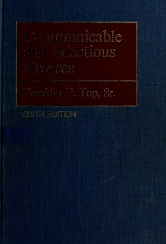 Communicable and infectious diseases by Franklin Henry Top