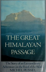 Cover of: The great Himalayan passage | Michel Peissel