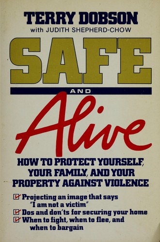 Safe and alive by Terry Dobson